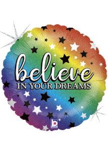 ballon hélium, ballons aluminiums, ballons messages, Ballon Believe In Your Dreams, en Aluminium